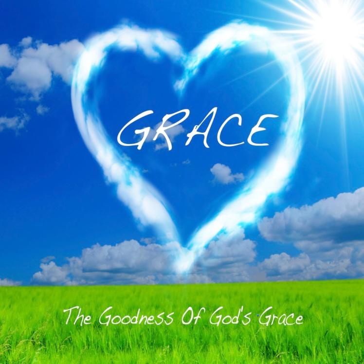 The+Goodness+Of+God's+Grace